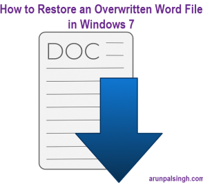 How to Restore an Overwritten Word File in Windows 7